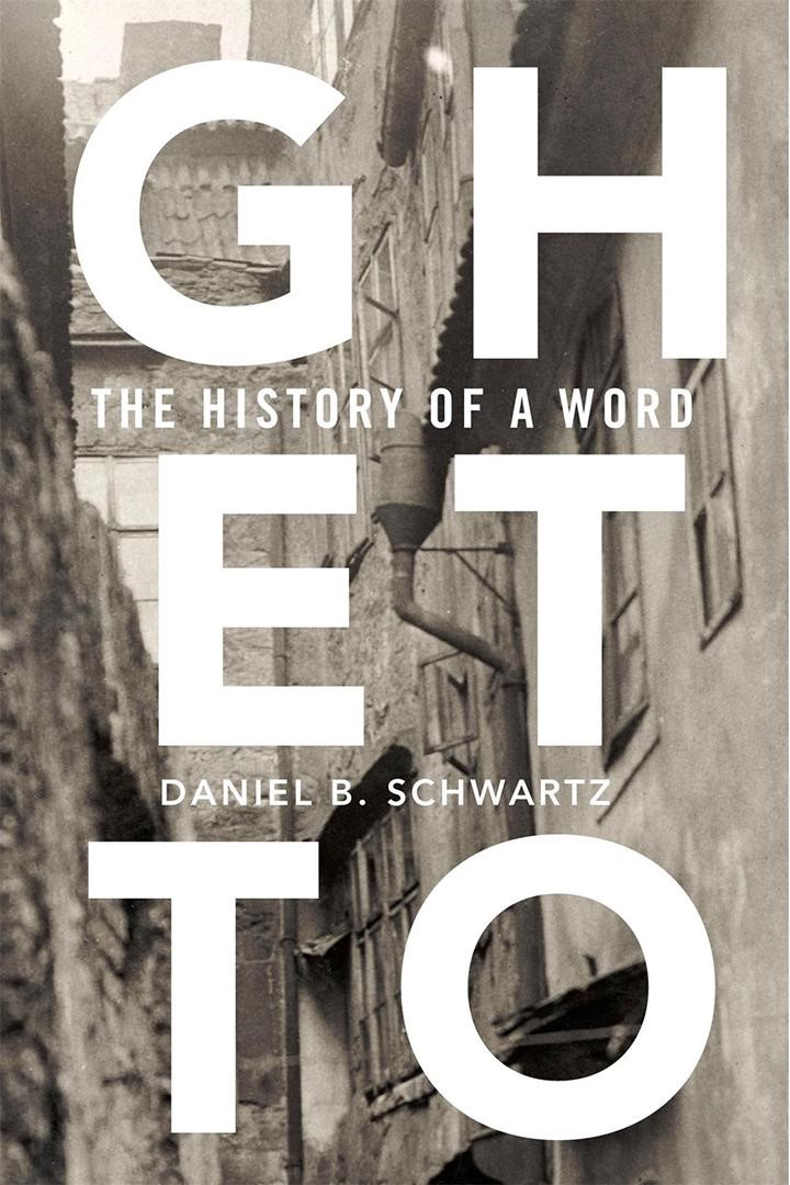 Book cover: Ghetto The History of a Word