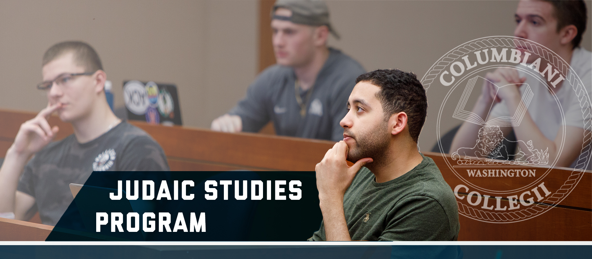 Judaic Studies Program, Columbianii Collegii seal. Image of a male student in the foreground & 3 male students in the background