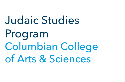 Judaic Studies Program Columbian College of Arts and Sciences